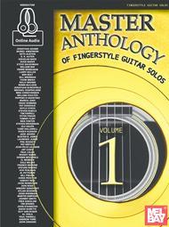 Master Anthology of Fingerstyle Guitar Solos, Volume 1