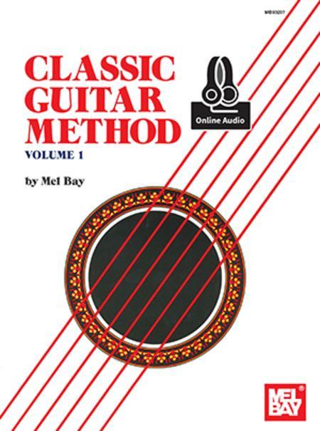 Classic Guitar Method, Volume 1