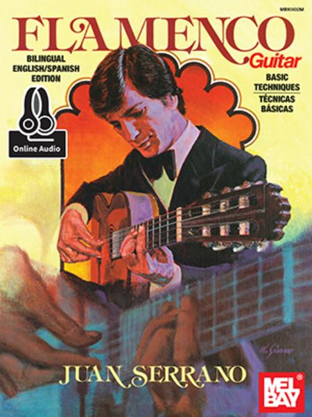 Juan Serrano - Flamenco Guitar Basic Techniques