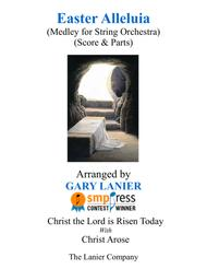 Gary Lanier: Easter Alleluia (String Orchestra medley – Score & Parts)