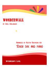 Wonderwall - tenor sax and piano (intermediate level)