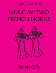Simple Gifts (Shaker Song) for Horn Duet  (Music for Two French Horns)