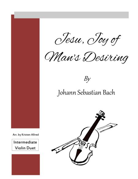 Jesu, Joy of Man's Desiring (Violin Duet)