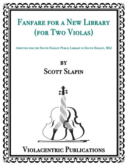 Fanfare for a New Library (for Two Violas)