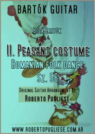 II.Peasant costume, Romanian folk dance No. 2, Sz. 56. For classic guitar.