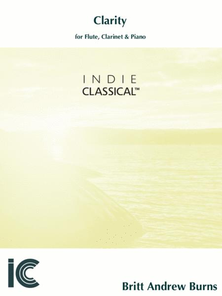 Clarity - for Flute, Bb Clarinet & Piano