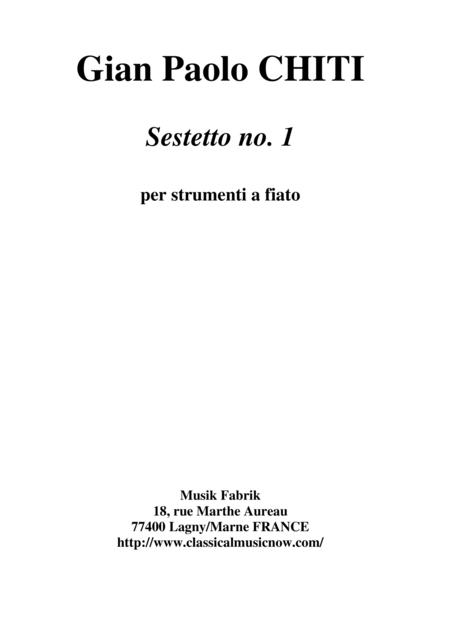 Gian Paolo Chiti: Sestetto no. 1 for flute, clarinet, two bassoons, trumpet and trombone