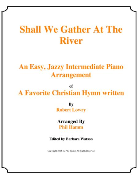 Shall We Gather At the River-Jazzy