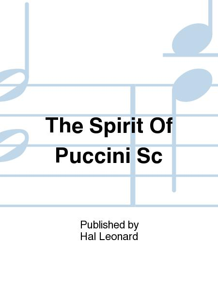 The Spirit of Puccini