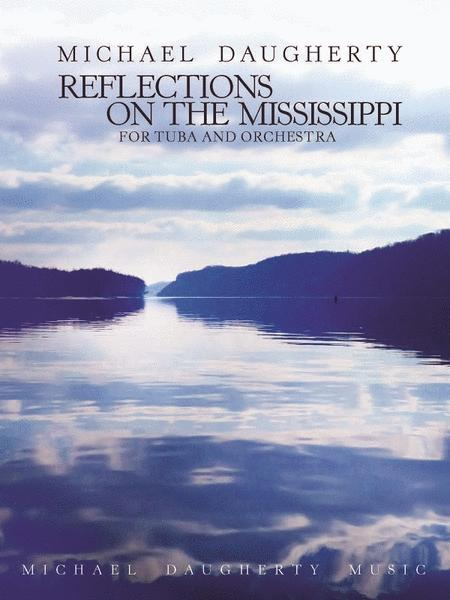 Reflections on the Mississippi