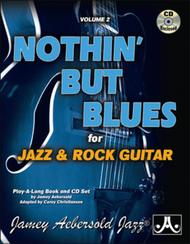 Volume 2 - Nothin' But Blues for Jazz Guitar