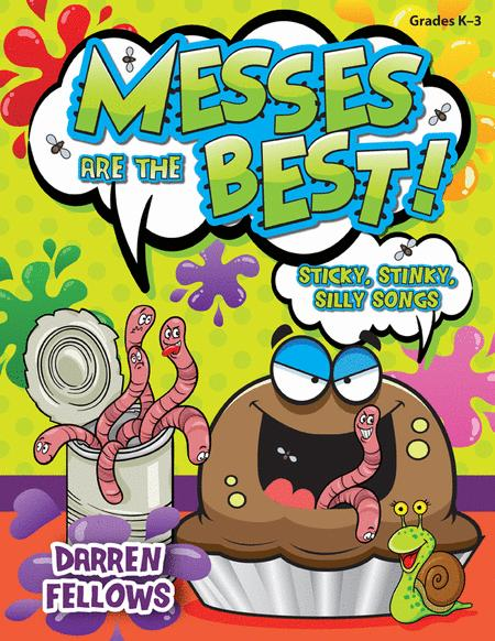 Messes are the Best!