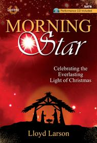 Morning Star - SATB Score with Performance CD