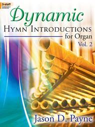 Dynamic Hymn Introductions for Organ, Vol. 2