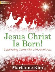Jesus Christ Is Born!