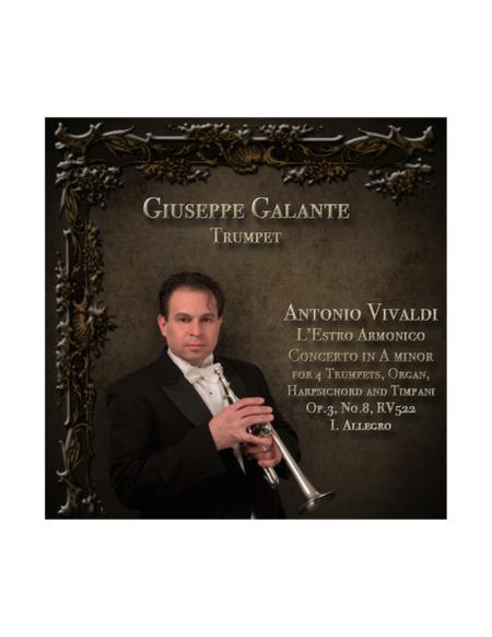 L'Estro Armonico: Concerto No. 8 in A minor for 4 Trumpets,  Organ, Harpsichord and Timpani, Op.3, RV 522: I. Allegro