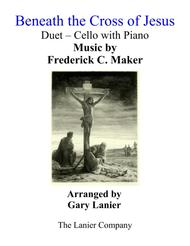 Gary Lanier: BENEATH THE CROSS OF JESUS (Duet – Cello & Piano with Parts)