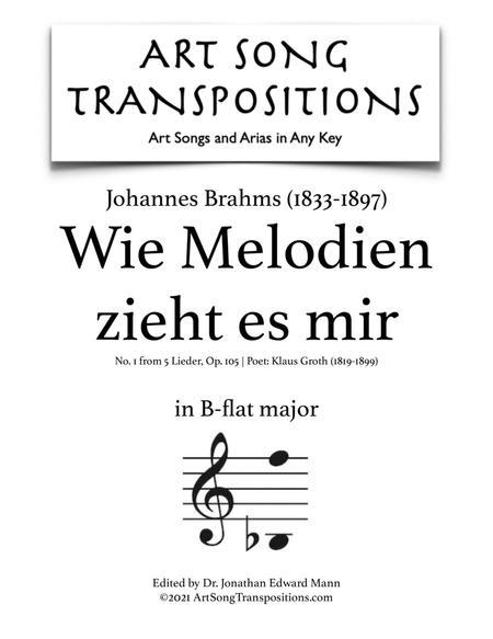 Wie Melodien zieht es mir, Op. 105 no. 1 (B-flat major)