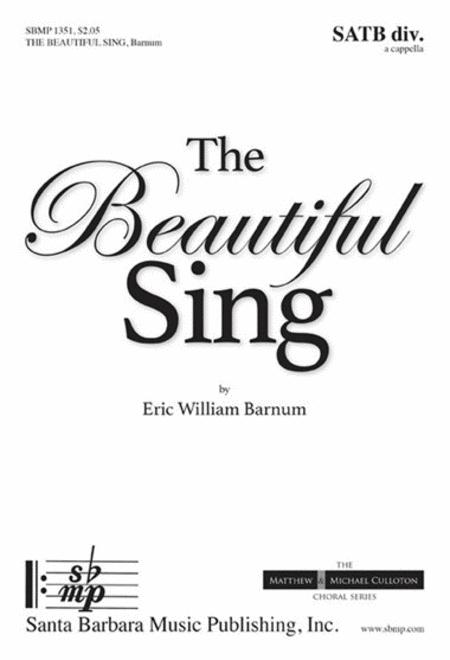 The Beautiful Sing