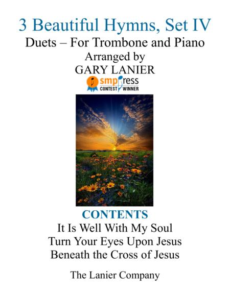 Gary Lanier: 3 BEAUTIFUL HYMNS, Set IV (Duets for Trombone & Piano)