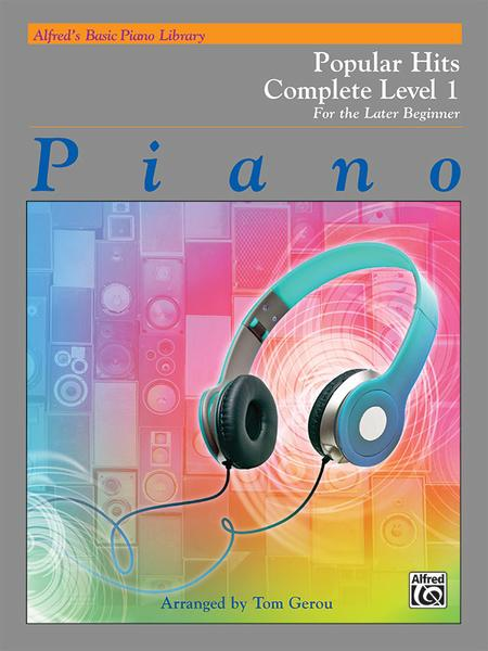 Alfred's Basic Piano Course Popular Hits Complete Book 1, Level 1A/1B