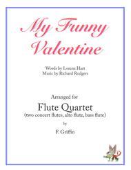 My Funny Valentine for Flute Quartet