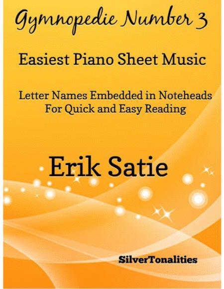 Gymnopedie Number 3 Easiest Piano Sheet Music