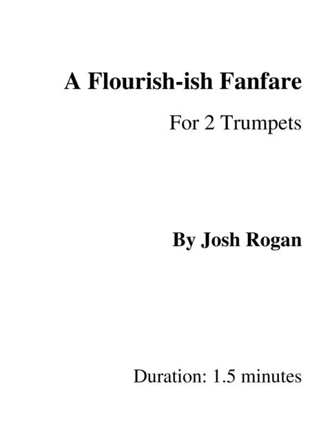 A Flourish-ish Fanfare: For 2 Trumpets