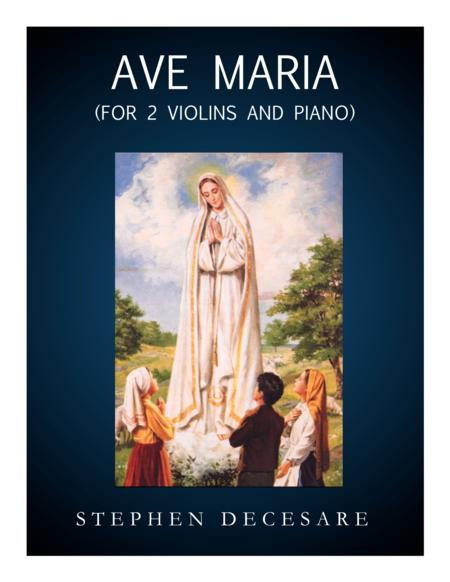 Ave Maria (for Two Violins and Piano)