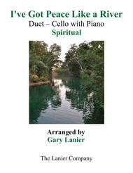Gary Lanier: I'VE GOT PEACE LIKE A RIVER (Duet – Cello & Piano with Parts)