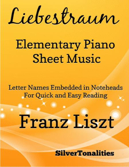 Liebestraum Elementary Piano Sheet Music