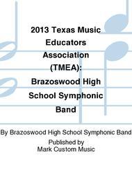 2013 Texas Music Educators Association (TMEA): Brazoswood High School Symphonic Band