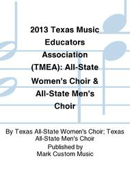 2013 Texas Music Educators Association (TMEA): All-State Women's Choir & All-State Men's Choir