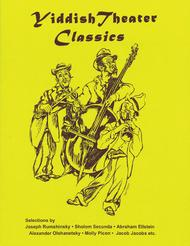 Yiddish Theater Classics Songbook