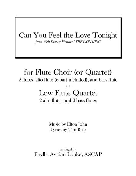 Can You Feel The Love Tonight for Flute Quartet/Choir or LOW FLUTE ENSEMBLE