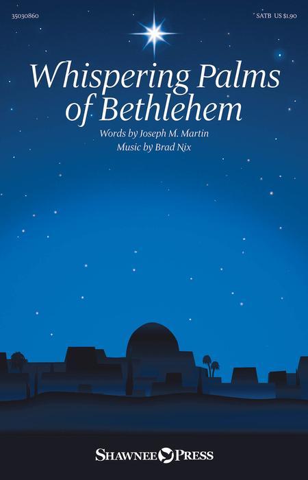 Whispering Palms of Bethlehem