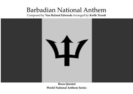 Barbadian National Anthem arranged for Brass Quintet.
