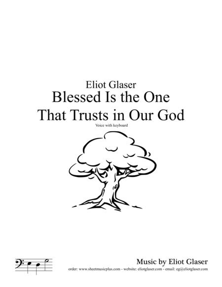 Blessed Is the One That Trusts In Our God