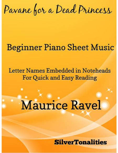 Pavane for a Dead Princess Beginner Piano Sheet Music