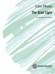 The Brief Light