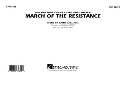 The March of the Resistance (from Star Wars: The Force Awakens) - Conductor Score (Full Score)