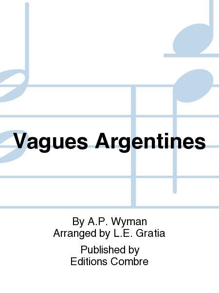 Vagues Argentines