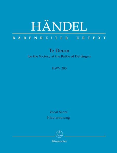 Te Deum for the Victory at the Battle of Dettingen HWV 283