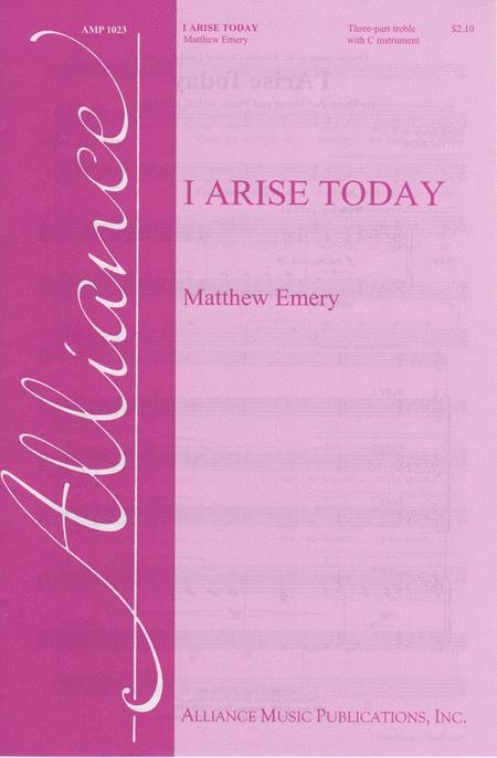 I Arise Today
