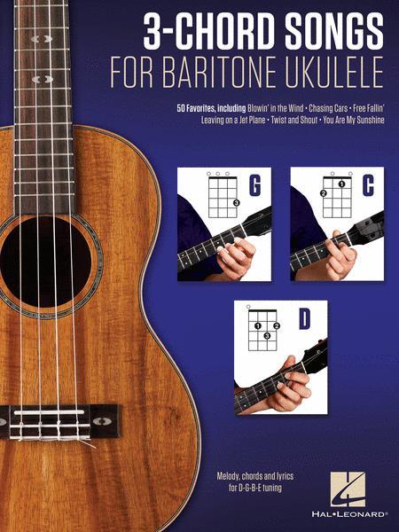 3-Chord Songs for Baritone Ukulele (G-C-D)