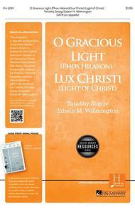 O Gracious Light/Lux Christi