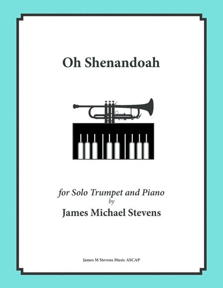 Download Oh Shenandoah - Solo Trumpet & Piano Sheet Music By ...