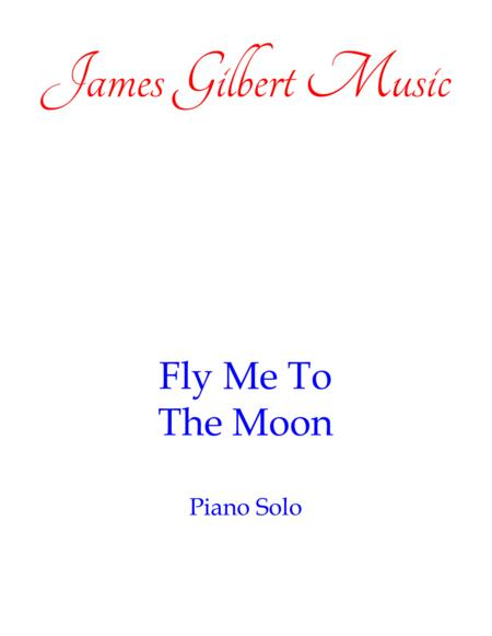 Fly Me To The Moon (In Other Words) (PN)