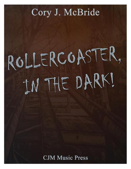 Rollercoaster, In the Dark!