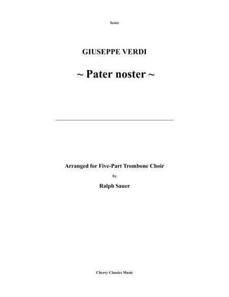 Verdi - Pater Noster for Five-part Trombone Choir arranged by Ralph Sauer